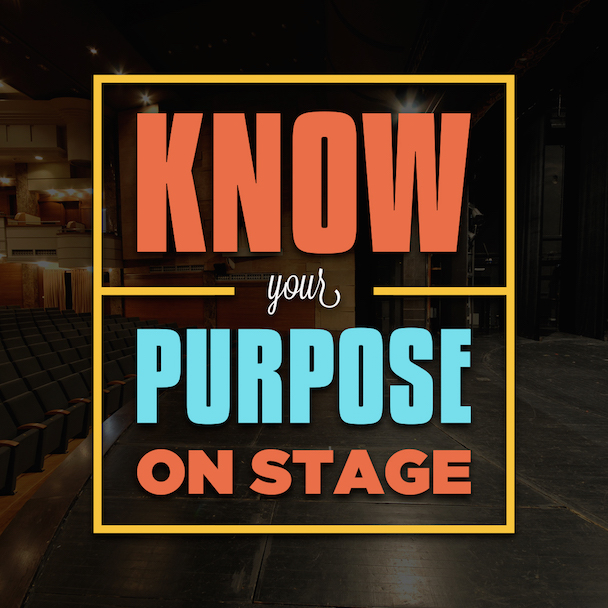 know-your-purpose-on-stage
