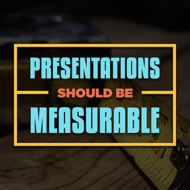presentations-should-be-measurable